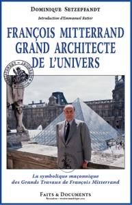 Dominique_Setzepfandt_Francois_Mitterand_Grand_Architecte_de_l_Univers